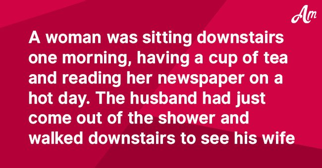 Joke: Woman's Hilarious Response to Husband While Reading a Newspaper