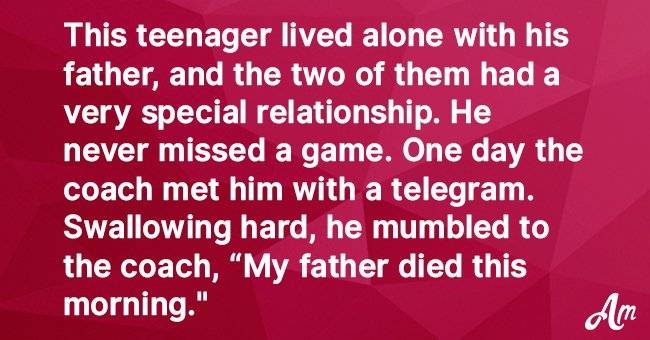Young Athlete Loses His Father before a Big Game