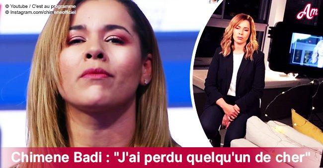"Chimène Badi: ""J'ai perdu quelqu'un de cher"""
