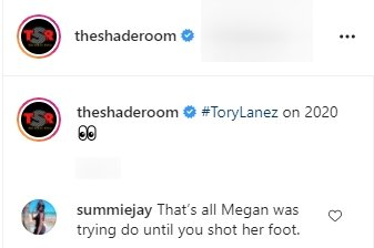 A fan's comment on Tory Lanez's moonwalk video.   Photo: Instagram/Theshaderoom