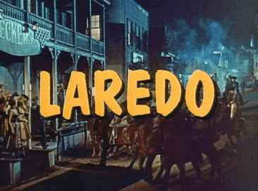 "Title card for the television Western series ""Laredo."" 