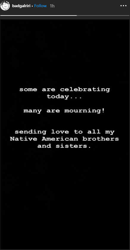 Rihanna's message on Instagram Story addressed to the Native Americans in the country.   Photo: instagram.com/badgalriri