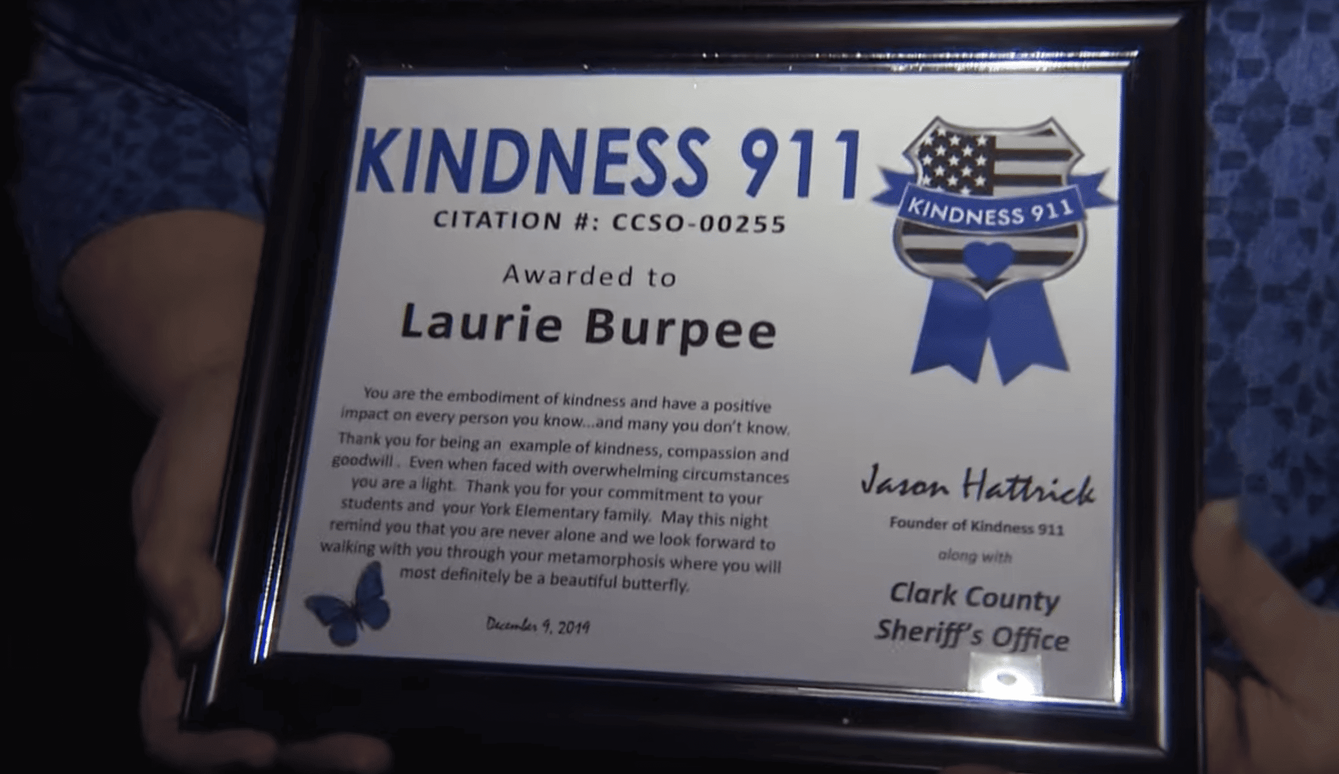 """""""Kindness 911""""  kindness citation awarded to Laurie Burpee in Vancouver, Washington 