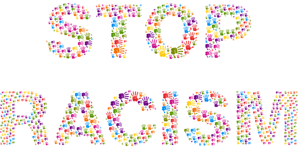 El mundo sería un lugar mucho más hermoso y feliz si el racismo simplemente desapareciera de la faz de la tierra. Foto: Pixabay