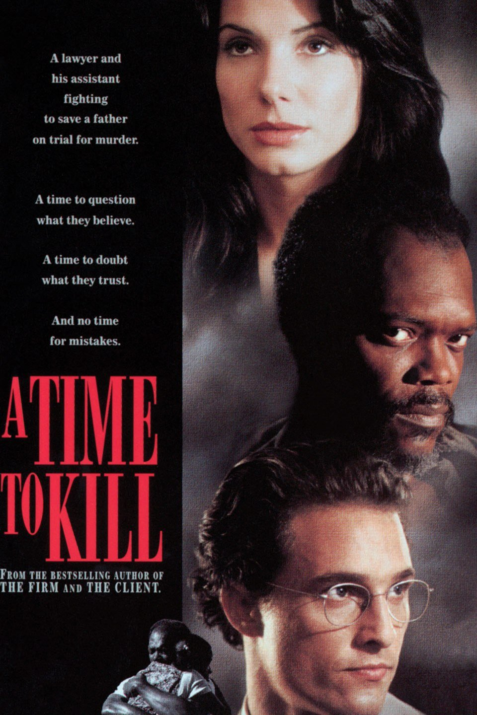 "Movie poster for ""A Time To Kill"" starring Matthew McConaughey, Samuel L. Jackson, and Sondra Bullock 