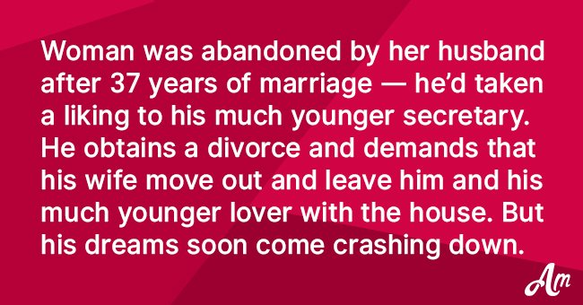 Joke: Husband Dumps His Wife for His Secretary after 37 Years of Marriage