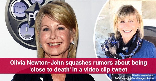 Olivia Newton-John squashes rumors about being 'close to death' in a video clip tweet