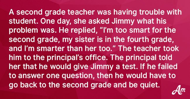 Joke: Principal Asks Boy Questions to See if He Can Skip Grades