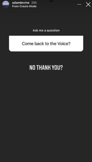 Adam Levine says 'No Thank You' when asked about a possible return to The Voice | Source: Instagram/@adamlevine