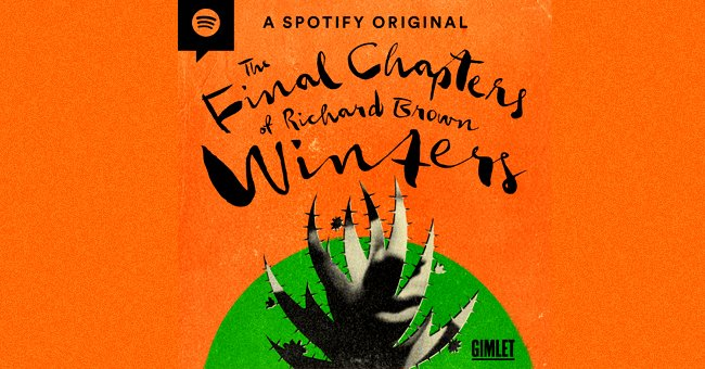 """Pictured: The cover of the """"Richards Brown Winters"""" podcast   Source: gimletmedia.com"""