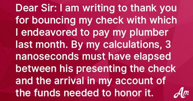 Joke: Old Lady Sends Brilliant Letter to Bank after They Bounced Her Check