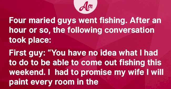 Four Husbands Talk About Their Wives While Fishing and It Turns into a Cheerful Discussion