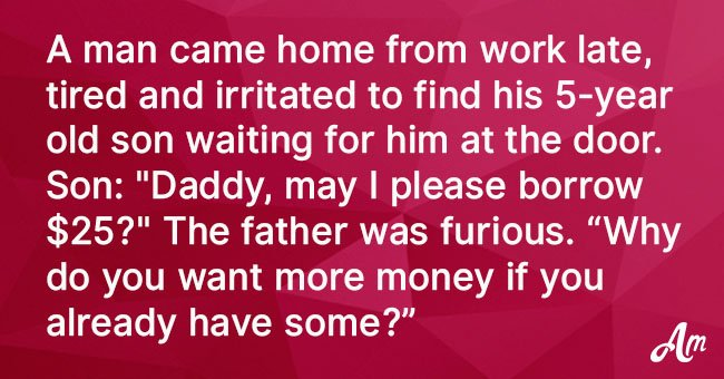 Father Gets Mad After His Little Son Asks Him for Money