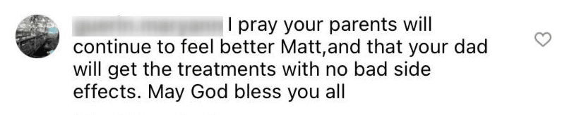 A follower shares they are keeping Ron and Peggy Roloff in their prayers | Source: Instagram/@mattroloff