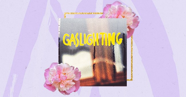 A Guide To Spotting If Someone Is Gaslighting You