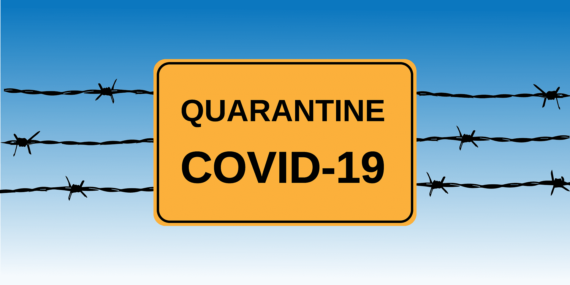 Coronavirus quarantine sign | Photo: Pixabay/Alexey_Hulsov