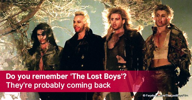 Do you remember 'The Lost Boys'? They're probably coming back