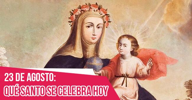 23 de agosto: Día de Santa Rosa de Lima, la primera santa de América