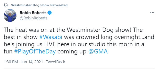 """Robin Roberts congratulates Wasabi and shares that he will be featured on """"Good Morning America"""" on June 14, 2021   Photo: Twitter/@WKCDOGS"""