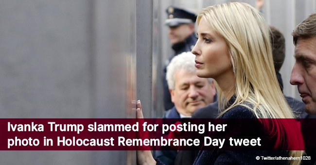Ivanka Trump slammed for posting her photo in Holocaust Remembrance Day tweet