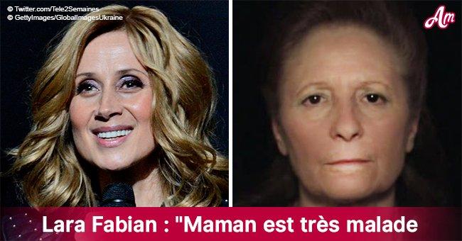 """""""Maman est très malade"""": Lara Fabian révèle la maladie de sa mère qui est """"dans une phase relativement triste"""""""