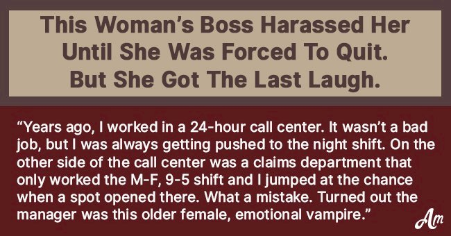 Woman's Boss Harassed Her Until She was Forced to Quit Her Job