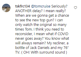"""A fan disappointed at Tom Cruise's delayed """"Top Gun: Maverick"""" release. 