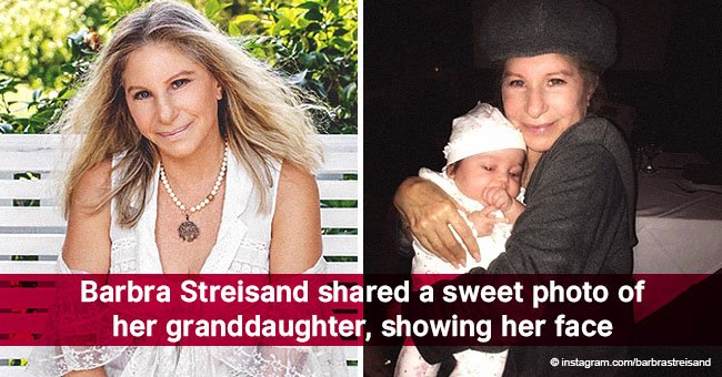 Barbra Streisand shared a sweet photo of her granddaughter, showing her face