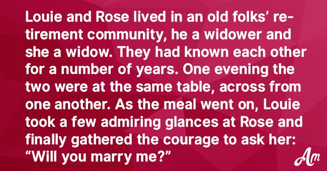 An Old Man Asked a Widow to Be His Wife