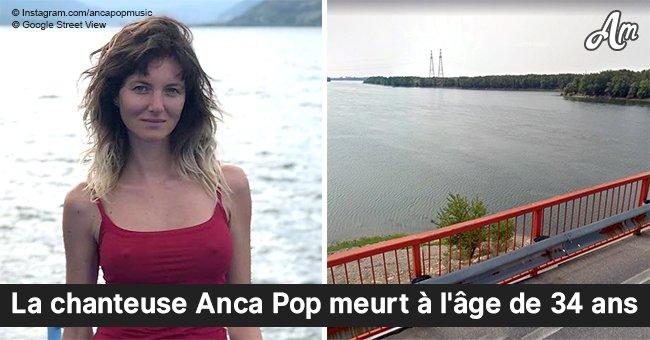 La chanteuse de 34 ans, Anca Pop, retrouvée morte