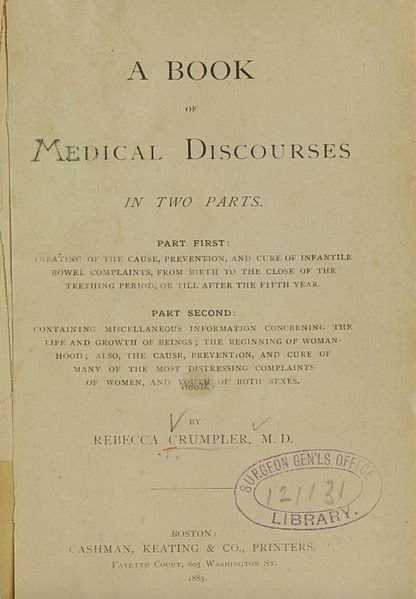 "Rebecca Lee Crumpler's ""A Book of Medical Discourses"" 
