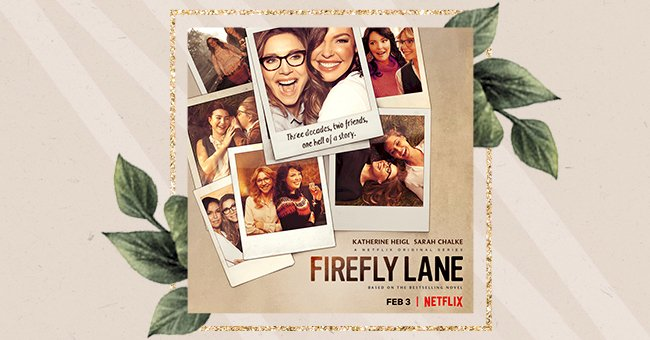 'Firefly Lane' To Return For Another Season