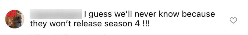 """A fan's comment on """"Yellowstone's"""" post wanting to know about season 4 in July 2021   Photo: Instagram/yellowstone"""