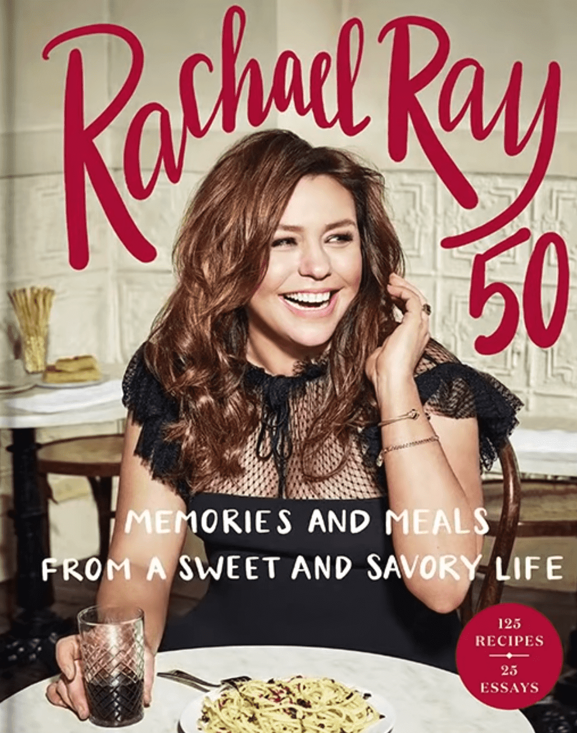 "The cover of Rachael Ray's book ""Rachael Ray 50."" 