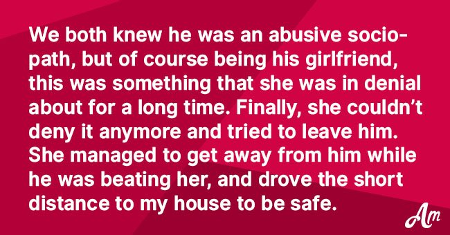 Abusive boyfriend follows girl to friend's house