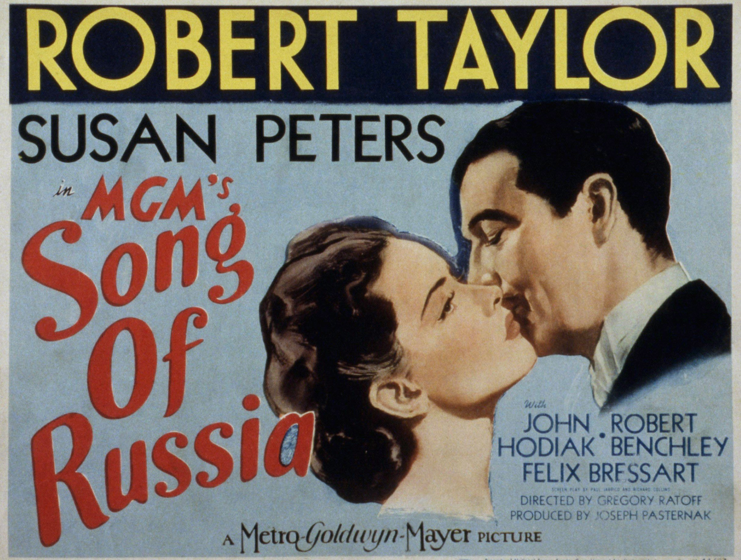 """A poster of """"Song of Russia,"""" where she co-starred with Robert Taylor. 