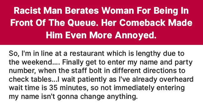 Racist Man Berates Woman for Being in Front of the Queue