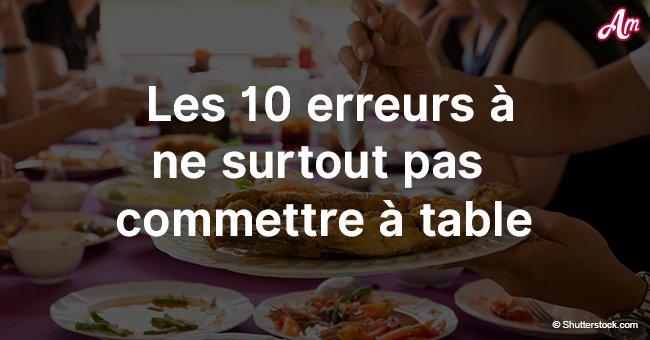 Les 10 comportements à ne pas faire à table