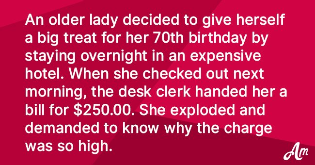 Old Lady Uses a Hilarious Excuse to Not Pay Her Expensive Hotel Bill