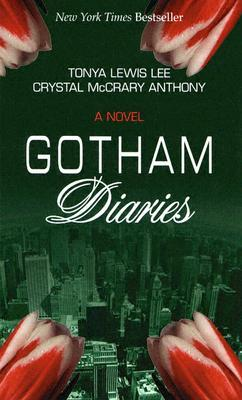 """Tonya Lewis Lee and Crystal McCrary Anthony's novel """"Gotham Diaries""""   Source: Goodreads/ Fair use image"""