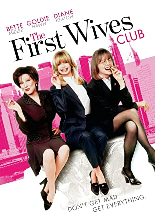 "Poster for the 1996 hit ""The First Wives' Club"" 