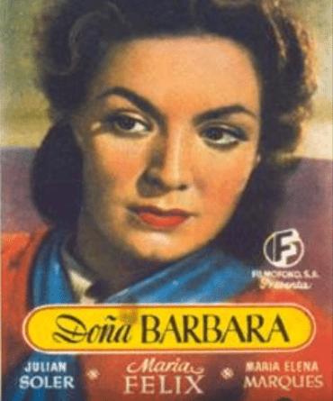 Cartel de la película Doña Bárbara. | Fuente: YouTube / estructura cinemexicano