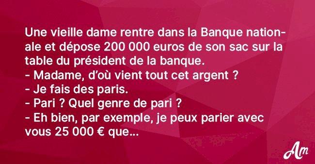 Blague : Une vieille dame maligne et son pari de 25 000 euros