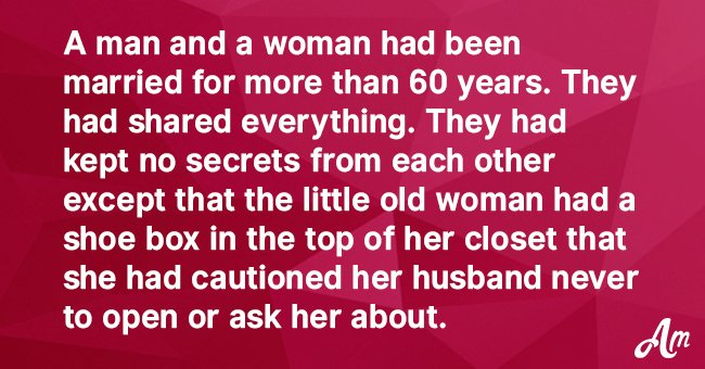 Joke: Husband Opens the Shoebox That His Wife Had Cautioned Him Never to Open or Ask Her About