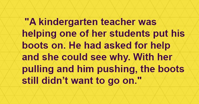 Kindergarten teacher tries to stay calm while helping her student. The boy's reply is pure gold
