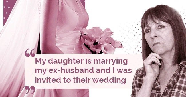 My daughter is marrying my ex-husband and I was invited to their wedding