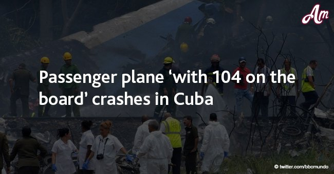 Passenger plane 'with 104 on board' crashes in Cuba