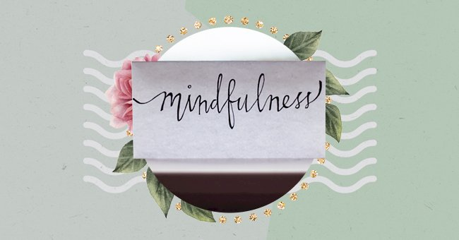 Exploring The Benefits Of Mindfulness